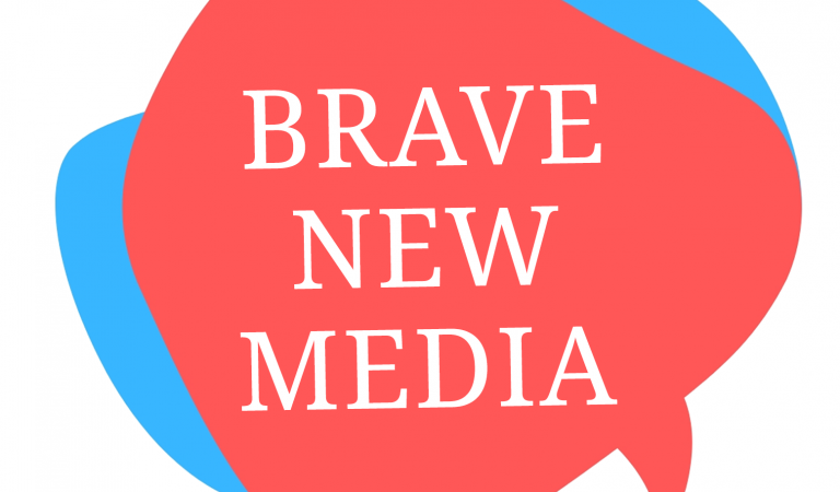Brave New Media 2019.